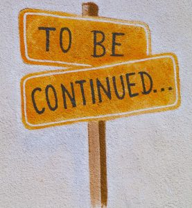 """a sign """"To be continued"""""""